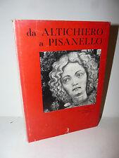 Arte, Licisco Magagnato: da Altichiero a Pisanello 1958 Neri Pozza seconda ediz.