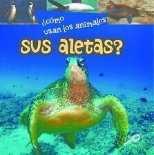 Cómo usan los animales sus aletas? / How Do Animals Use Their Flippers? (Como