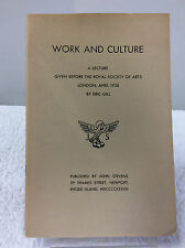 WORK AND CULTURE-By Eric Gill, Art, Catholic, History, Philosophy, 1949