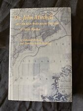 Dr. John Mitchell: The Man Who Made the Map of North America, E. & D.S. Berkeley