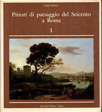 Pittori di paesaggio del Seicento a Roma. Volume I. L.Salerno. Bozzi. 1977. MB48