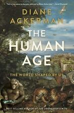 The Human Age: The World Shaped By Us-ExLibrary