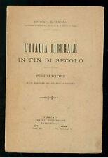 CUNIGLIO L'ITALIA LIBERALE IN FIN DI SECOLO BOCCA 1895 DEDICA ANTONIO RONCALLI