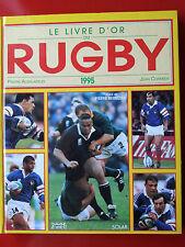 LIVRE D'OR DU RUGBY 1995 TOURNOI DES CINQ NATIONS COUPE DU MONDE
