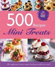 500 Recipes - Mini Treats - luxury cakes and desserts - Large Format Hardback ,