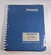 Tektronix 455 / A2 / B2 Portable Oscilloscope With Options Instruction Manual
