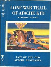 LONE WAR TRAIL OF APACHE KID - SIGNED, DELUXE ED. 1947