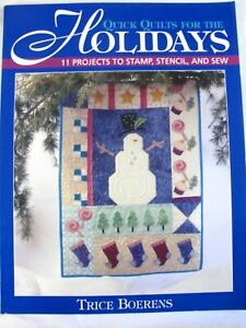 Quick Quilts for the Holidays 11 Projects Quilting Pattern Book by Trice Boerens