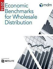 NEW 2016 Economic Benchmarks for Wholesale Distribution