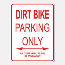"DIRT BIKE Parking Only Street Sign Heavy Duty Aluminum Sign 9"" x 12"""