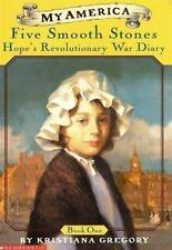 1: Five Smooth Stones: Hope's Revolutionary War Diary (My America)(Book One) Gr