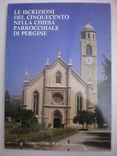 PERGINE VALSUGANA ISCRIZIONI CINQUECENTO NELLA CHIESA PARROCCHIALE DI PERGINE