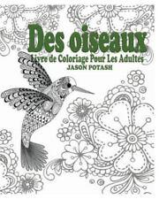 Des Oiseaux Livre de Coloriage Pour Les Adultes (Paperback or Softback)