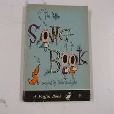 THE PUFFIN SONG BOOK Leslie Woodgate