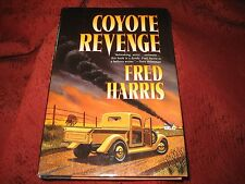 Coyote Revenge by Fred Harris (1999, Hardcover)1St Edition 1St Printing Signed