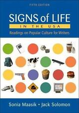 Signs of Life in the USA: Readings on Popular Culture for Writers 5th ed by Jack