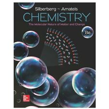 Chemistry: the Molecular Nature of Matter and Change by Silberberg 2017 Textbook