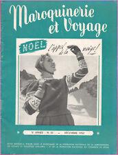 ▬► Revue MAROQUINERIE et VOYAGE N° 51 de Décembre 1952 Mode Fashion Accessoires
