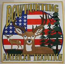"""BOW HUNTING AMERICAN TRADITION 12"""" EMBROIDERED PATCH Square Cloth NEW Deer Buck"""