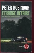PETER ROBINSON:  ETRANGE AFFAIRE. LIVRE DE POCHE. 2010.