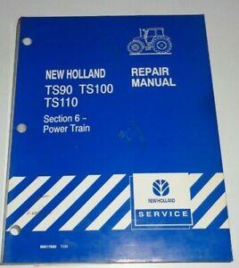 "*New Holland TS90 TS100 TS110 Tractor ""POWER TRAIN"" Service Repair Shop Manual"