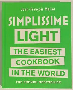 Simplissime Light the Easiest Cookbook in the World by Jean-Francois Mallet