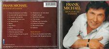 CD 22T FRANK  MICHAEL  SES PLUS BELLES CHANSONS DE 2003  COMME NEUF