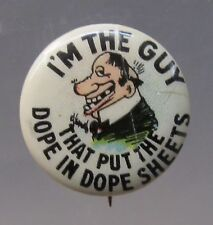 1910 Rube Goldberg I'M THE GUY - DOPE IN DOPE SHEETS Hassan Cigarettes pinback *