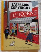 Pastiche Tintin. L'AFFAIRE COPYRIGHT épisode 2. Cartonné couleurs. Ed. HC 2020