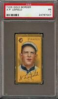 1911 T205 Gold Border A. Leifield Front Sweet Caporal Pitsburgh Pirates PSA 1