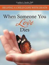 When Someone You Love Dies: Helping a Child Cope with Death (Paperback or Softba