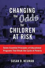Changing the Odds for Children at Risk : Seven Essential Priciples of...