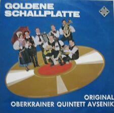 ORIGINAL OBERKRAINER QUINTETT AVSENIK - GOLDENE SCHALLPLATTE  - LP