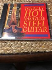 Totally Hot Nashville Steel Guitar by Various Artists (CD, Apr-1996, CMH...