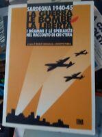 Brigaglia Podda Sardegna 1940-45 La guerra le bombe la libertà Tema 1994
