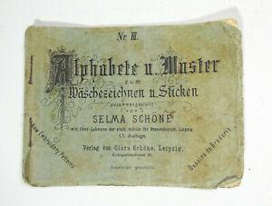 Alphabete u Muster Wäschezeichnen Handarbeit Selma Schöne um 1900 (H6