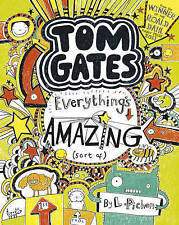 Everything's Amazing (Sort Of) by Liz Pichon (Paperback, 2012)