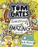 Everything's Amazing (sort of) (Tom Gates) by Liz Pichon, NEW Book, FREE & FAST