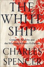The White Ship by by Charles Spencer (Hardback 2020) *NEW* Free UK Delivery