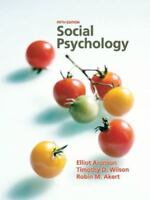 Social Psychology by Timothy D. Wilson, Robin M. Akert and Elliot Aronson...