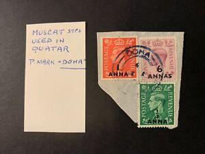 "Oman / Qatar - KGVI Muscat Stamps used in Qatar ""Doha cds"" (02/10)"