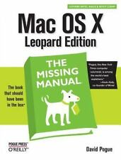 Mac OS X Leopard: The Missing Manual: By Pogue, David