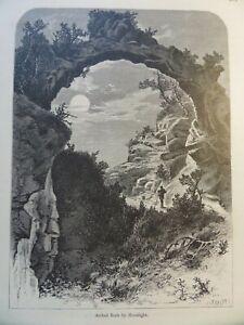 Mackinac Island Arched Rock B Moonlight Lake Huron Michigan Original 1878