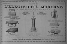 PUBLICITÉ DE PRESSE 1907 ÉLECTRICITÉ MODERNE CHAUFFAGE RÉCHAUDS FERS POËLE