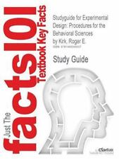 Studyguide for Experimental Design : Procedures for the Behavioral Sciences...