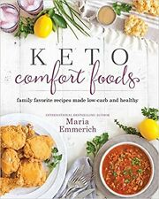 Keto Comfort Foods by Maria Emmerich Healthy Low Carb Recipes Paperback WT75179