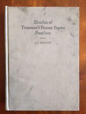 RARE 1919 Sketches Tennessee Pioneer Baptist Preachers, Nashville TN Burnett 1st