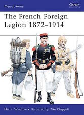 Osprey Men at arms 461: The French Foreign Legion 1872-1914 / NEU