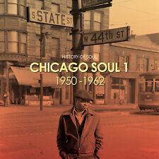 Chicago Soul The Early Years History of Soul 2CD SOUL001