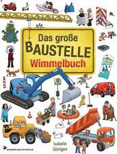 Isabelle Göntgen Das große Baustelle Wimmelbuch